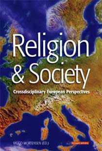 Religion & Society - Crossdisciplinary European Perspectives<br>Læs mere her